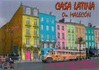 CASA LATINA -AFFICHE ON MALECON